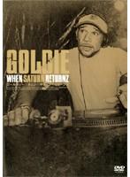 WHEN SATURN RETURNZ/GOLDIE