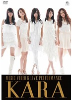 KARA MUSIC VIDEO & LIVE PERFORMANCE/KARA