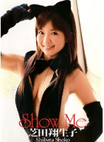 Show Me/芝田翔生子