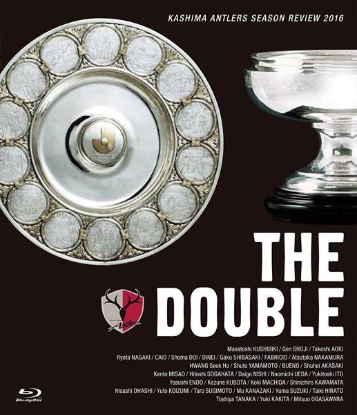 鹿島アントラーズ シーズンレビュー2016 THE DOUBLE (ブルーレイディスク)