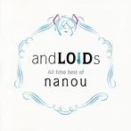 andLOIDs All time best of nanou/nanou(アルバム)