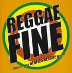 レゲエ・ファイン-Tribute to BEATLES REGGAE Style-(アルバム)