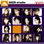 GIZA studio Masterpiece BLEND 2002(アルバム)