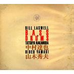 ビル・ラズウェル/中村達也/山木秀夫/ベース&ドラム(アルバム)