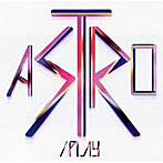 Astro/PLAY(アルバム)