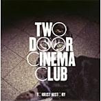 トゥー・ドア・シネマ・クラブ/ツーリスト・ヒストリー(初回限定盤)(アルバム)