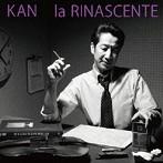 KAN/la RINASCENTE(アルバム)