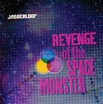 JABBERLOOP/REVENGE OF THE SPACE MONSTER(アルバム)