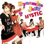 MYSTIC/Dynamite Jelly(アルバム)
