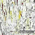 Anchorsong/The Storytelling EP(アルバム)