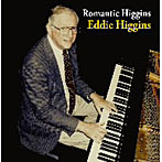 エディ・ヒギンズ/エディ・ヒギンズ ロマンティック・ソロ・ピアノ・エッセンシャル・ベスト(アルバム)