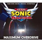 「チームソニックレーシング」~MAXIMUM OVERDRIVE-TEAM SONIC RACING ORIGINAL SOUNDTRACK(アルバム)