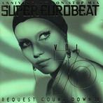 スーパー・ユーロビート Vol.70 ~アニバーサリー・ノン・ストップ・ミックス~(アルバム)