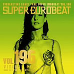 スーパーユーロビート VOL.196~ビタミン・ポップ~(アルバム)