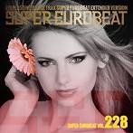 スーパーユーロビート VOL.228(アルバム)