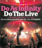 Do As Infinity/Do The Live(CCCD)(アルバム)