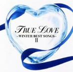 TRUE LOVE~WINTER BEST SONGS 2~(CCCD)(アルバム)