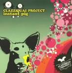 クラジクワイ・プロジェクト/インスタント・ピッグ(アルバム)