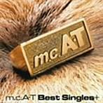 m.c.A・T/m.c.A・T Best Singles+