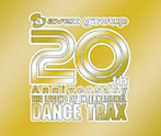 20th Anniversary~ザ・レジェンド・オブ・インターナショナル ダンス・トラックス(アルバム)