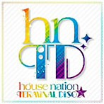 house nation TERMINAL DISCO(アルバム)