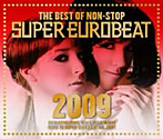 ザ・ベスト・オブ・ノンストップ・スーパー・ユーロビート 2009(アルバム)
