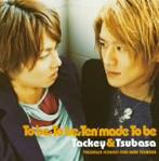 タッキー&翼/To Be.To Be.Ten made To Be(CCCD)(シングル)