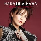 相川七瀬/NOW OR NEVER(アルバム)
