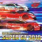 スーパーユーロビート・プレゼンツ・SUPER GT 2010-セカンド・ラウンド-(アルバム)