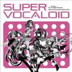 DJ Lily Presents SUPER VOCALOID(アルバム)