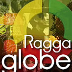 ragga globe~Beautiful Journey~(アルバム)