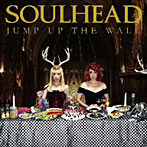 SOULHEAD/JUMP UP THE WALL(アルバム)