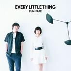 EVERY LITTLE THING/FUN-FARE(アルバム)