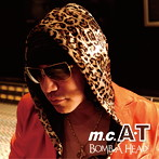 m.c.A・T/Bomb A Head!生誕20周年記念盤~ありがとう編~(アルバム)