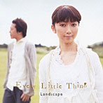 Every Little Thing/Landscape(シングル)