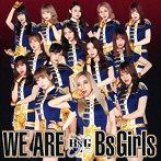 BsGirls/WE ARE(シングル)