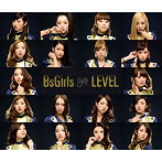 BsGirls/LEVEL(シングル)