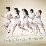 Rush N' Crash/Movin' on/KAMEN RIDER GIRLS(シングル)