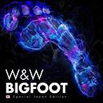 W&W/ビッグフット-スペシャル・ジャパン・エディション-(アルバム)
