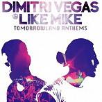 Dimitri Vegas&Like Mike/Tomorrowland Anthems-The Best of Dimitri Vegas&Like Mike-(アルバム)