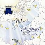 Raphael/Love story-2000020220161101-(アルバム)