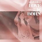 大塚愛/LOVE IS BORN~13th Anniversary 2016~(アルバム)
