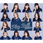 BsGirls/Play Ball(シングル)