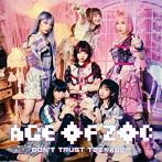 ZOC/AGE OF ZOC/DON'T TRUST TEENAGER(シングル)