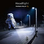 MONKEY MAJIK/Headlight(シングル)