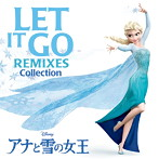 Let It Go Remixes(レンタル限定盤)(アルバム)