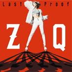 Last Proof/ZAQ(シングル)