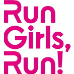 Go!Up!スターダム!/Run Girls,Run!(シングル)
