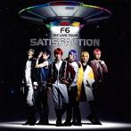 1ST LIVE TOUR SATISFACTION/F6(アルバム)
