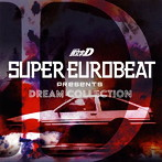 「頭文字(イニシャル)D」SUPER EUROBEAT presents INITIAL D DREAM COLLECTION(アルバム)
